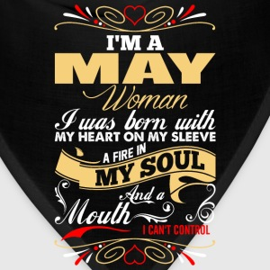 Im A May Woman T-Shirts - Bandana