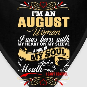 Im An August Woman T-Shirts - Bandana