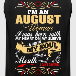Im An August Woman T-Shirts - Men's Premium Tank