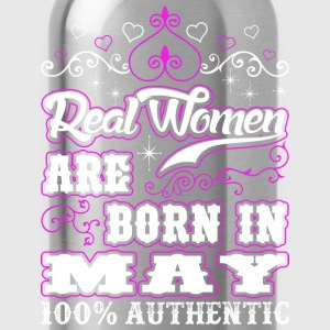 Real Women Are Born In May T-Shirts - Water Bottle