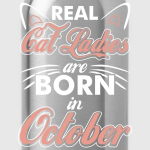 Real Cat Ladies Are Born In October T-Shirts - Water Bottle