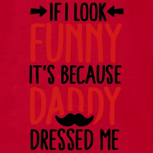 If I look funny it's because daddy dressed me V2C2 Baby Bodysuits - Men's T-Shirt by American Apparel