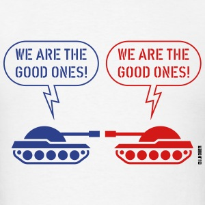 We are the good ones! (Tanks / War / Caricature) Phone & Tablet Cases - Men's T-Shirt