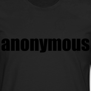 Anonymous T-Shirts - Men's Premium Long Sleeve T-Shirt