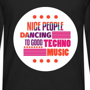 Techno - Nice people dancing to good Techno Music - Men's Premium Long Sleeve T-Shirt