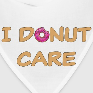 I donut care T-Shirts - Bandana