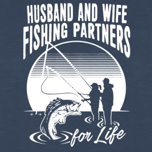 Husband And Wife Fishing Partners Shirt - Men's Premium Long Sleeve T-Shirt