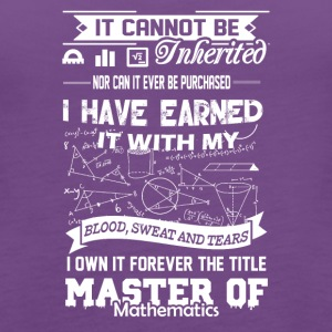 Master Of Mathematics Shirt - Women's Premium Tank Top