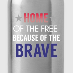 Patriotism - Home of the free because of the brave - Water Bottle