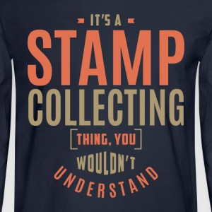 Stamp Collecting T-shirt - Men's Long Sleeve T-Shirt