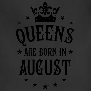 Queens are born in August Crown Stars sexy Woman T - Adjustable Apron