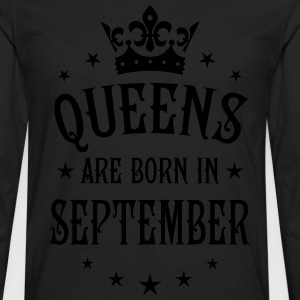 Queens are born in September Crown Stars sexy Woma - Men's Premium Long Sleeve T-Shirt