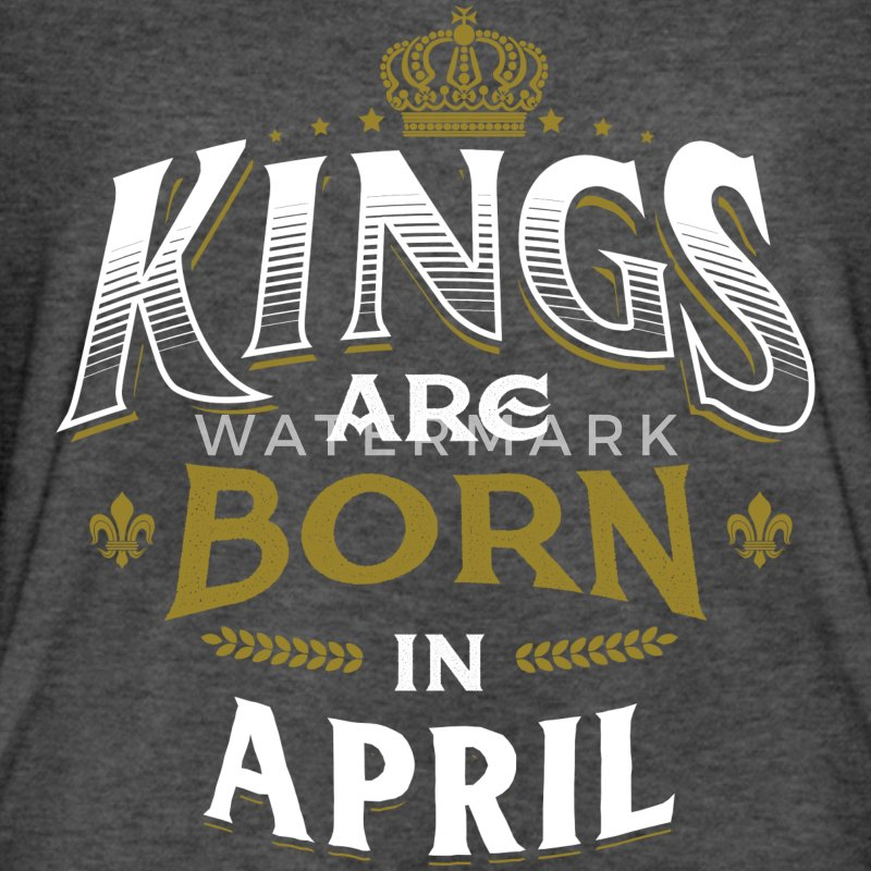 Born Birthday Bday Kings April T-Shirts - Men's Long Body Urban Tee