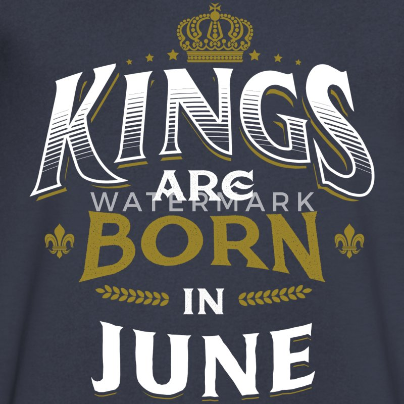 Born Birthday Bday Kings June T-Shirts - Men's V-Neck T-Shirt by Canvas