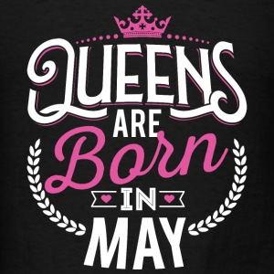 Born Birthday Bday Queens May Tanks - Men's T-Shirt