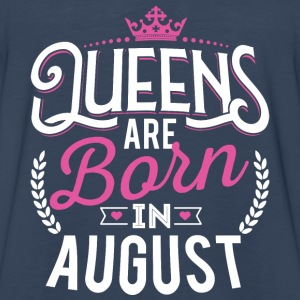 Born Birthday Bday Queens August Tanks - Men's Premium Long Sleeve T-Shirt