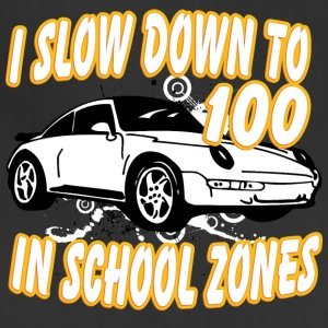 I_slow_down_to_100_in_school_zones_white - Adjustable Apron
