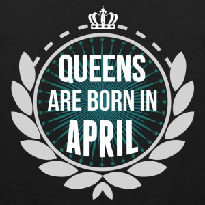 Queens Are Born In April Long Sleeve Shirts - Men's Premium Tank