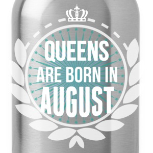 Queens Are Born In August T-Shirts - Water Bottle