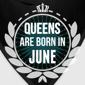 Queens Are Born In June T-Shirts - Bandana