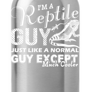 Reptile Guy Is Cooler Shirts - Water Bottle