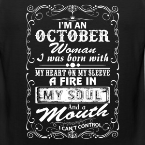 I'm A October Woman T-Shirts - Men's Premium Tank