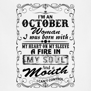 I'm A October Woman T-Shirts - Adjustable Apron