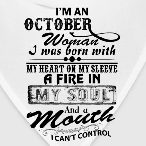 I'm A October Woman T-Shirts - Bandana