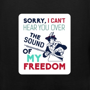 American Revolution - Sorry I can't here you over  - Men's Premium Tank
