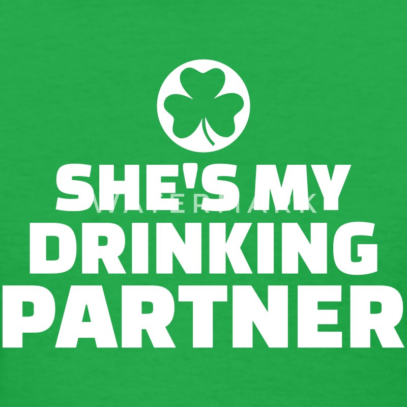 Drinking partner T-Shirts - Women's T-Shirt