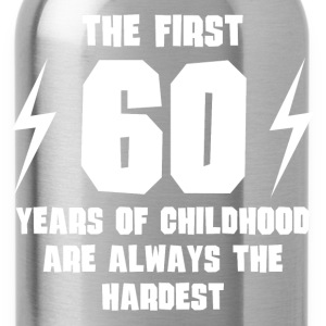 The First 60 Years Of Childhood - Water Bottle
