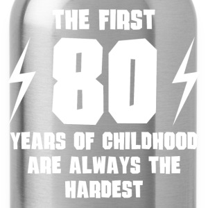 The First 80 Years Of Childhood - Water Bottle