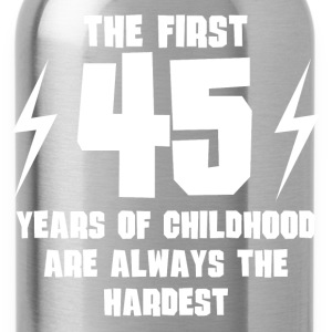 The First 45 Years Of Childhood - Water Bottle