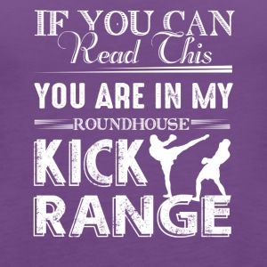 Roundhouse Kick Range Shirt - Women's Premium Tank Top