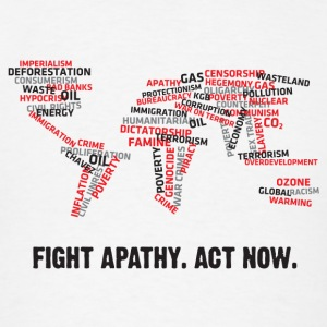 Fight apathy. Act Now! Hoodies - Men's T-Shirt