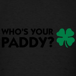 Who s your Paddy? Bags & backpacks - Men's T-Shirt