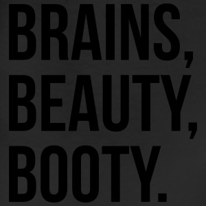 Brains, beauty, booty T-Shirts - Leggings