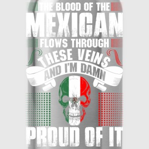 The Blood Of The Mexican Proud Of It T-Shirts - Water Bottle