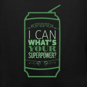 Motivation - I can what's your superpower? - Men's Premium Tank