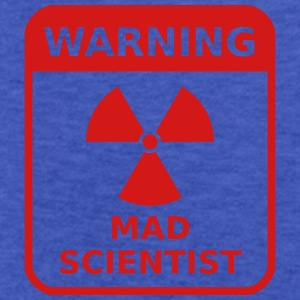 Mad Scientist Warning - Fitted Cotton/Poly T-Shirt by Next Level