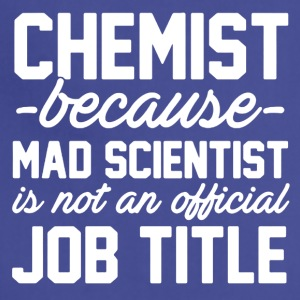 Chemist Job Title Tee Shirt - Adjustable Apron