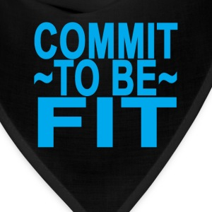 commit_to_be_fit_ - Bandana
