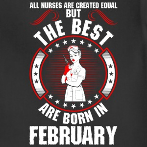 The Best Are Born In February T-Shirts - Adjustable Apron