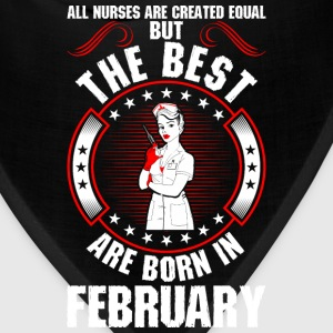 The Best Are Born In February T-Shirts - Bandana