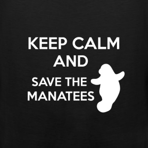Manatees - Keep calm and save the manatees - Men's Premium Tank
