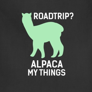 Alpacas - Road trip? Alpaca my things - Adjustable Apron