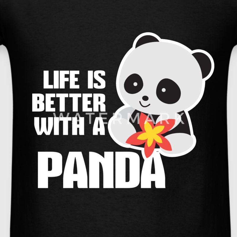 Pandas - Life is better with a Panda - Men's T-Shirt