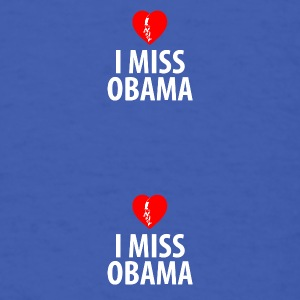 I Miss Obama - Men's T-Shirt