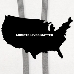 ADDICTS LIVES MATTER  - Contrast Hoodie