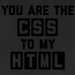 CSS To My HTML Funny Quote T-Shirts - Leggings